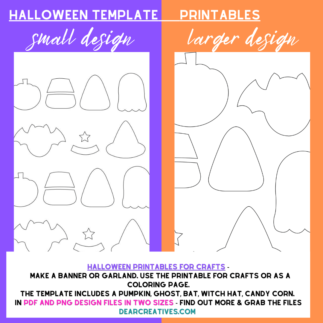 Halloween Template Printables - designs for a pumpkin, ghost, bat, witch hat, candy corn. PDF and PNG design files in two sizes for garlands, banners, crafts, and coloring. DearCreatives.com