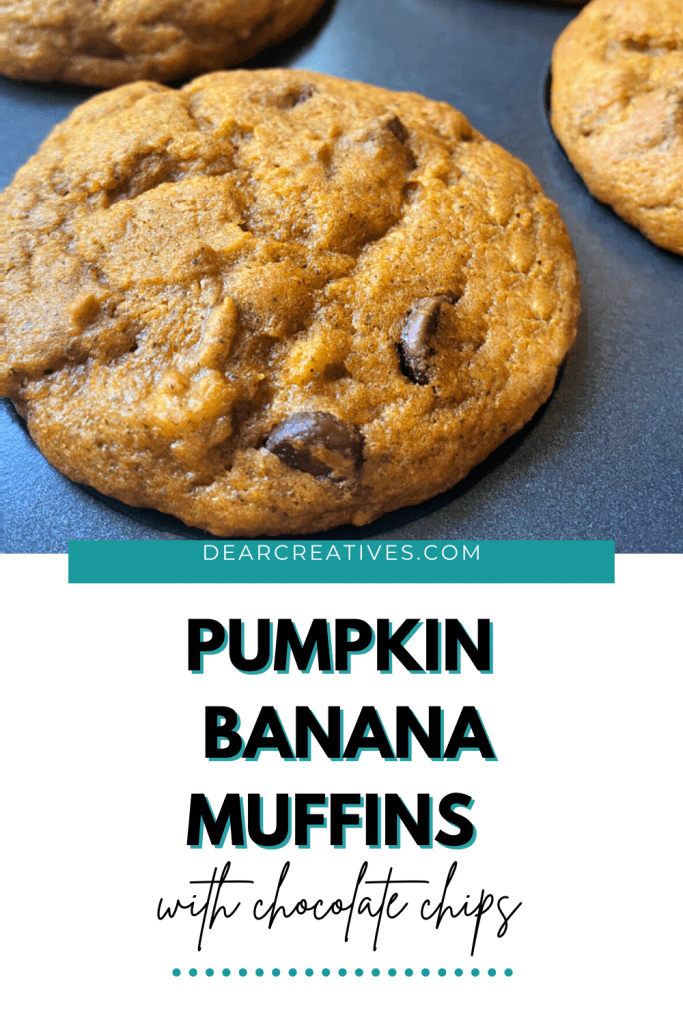 Pumpkin Banana Muffins with Chocolate Chips - Fall flavors include pumpkin spice, cinnamon. Easy. Bake them now Or pin it for later. Recipe for these pumpkin muffins at DearCreatives.com