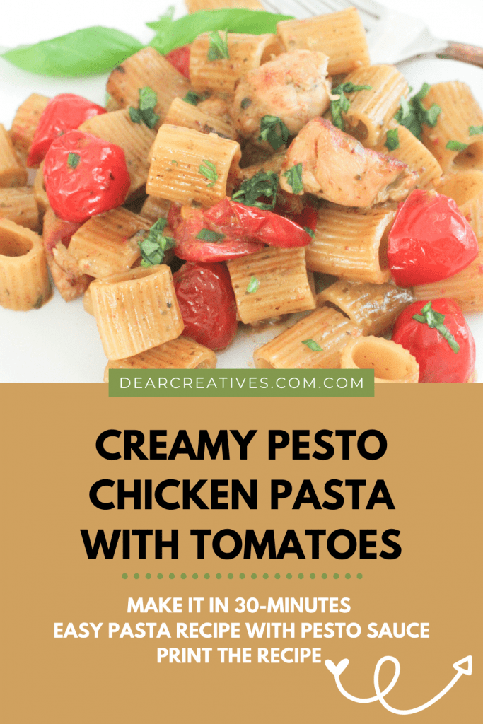 Are you looking for an easy pasta recipe Make this creamy pesto chicken pasta (with tomatoes which are optional) An easy recipe to make and done in 30-minutes! Grab this easy dinner idea and print the recipe at DearCreatives.com
