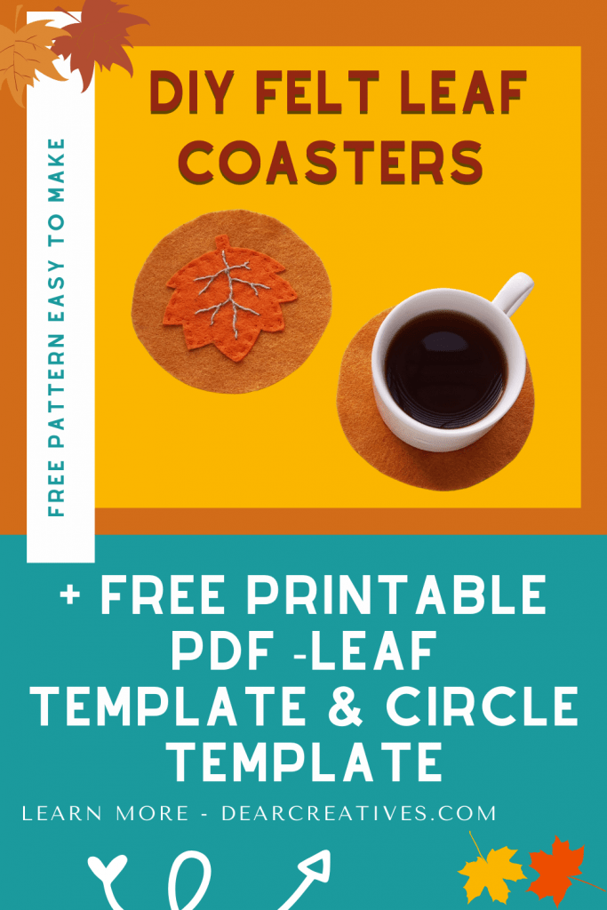 DIY Felt Leaf Coasters - Make felt coasters for your home or as a gift with this free leaf pattern and circle pattern. Full instructions and template with designs at DearCreatives.com
