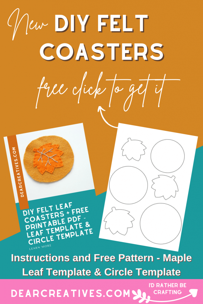 DIY Felt Coasters - Make these felt leaf coasters with this free pattern and instructions. It's easy! Maple leaf template and Circle template included. Make it now or Save it for later. Go To DearCreatives.com