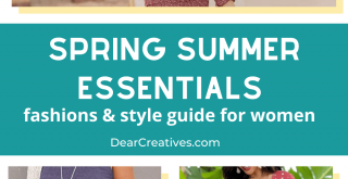Spring Summer Essentials - fashions and styles for women -See the style guide at DearCreatives.com